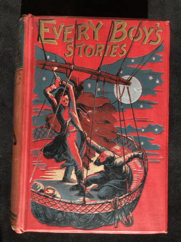 Every Boy's Stories, 1896, Routledge, with 32 page Illustrations very fine binding. Hardcover Book